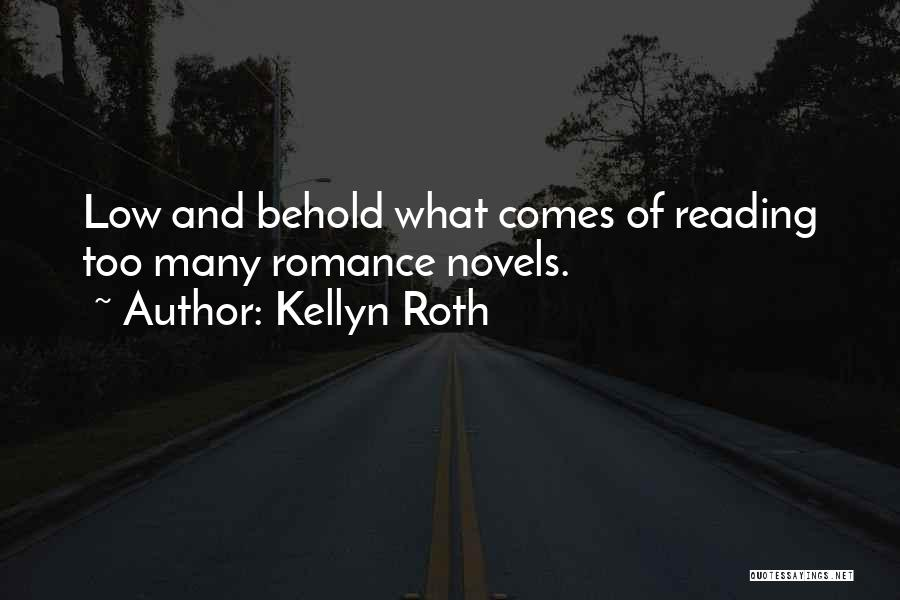 Historical Romance Novels Quotes By Kellyn Roth