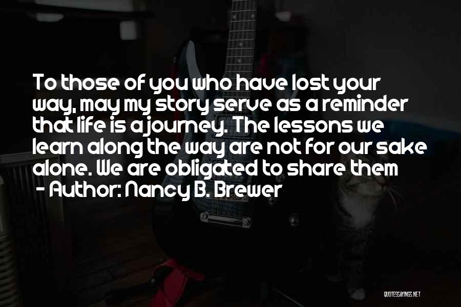 Historical Romance Novels Quotes By Nancy B. Brewer