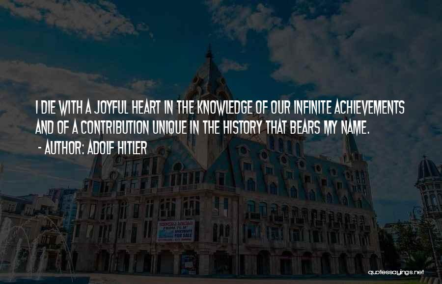 History And Knowledge Quotes By Adolf Hitler