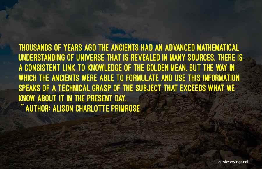 History And Knowledge Quotes By Alison Charlotte Primrose