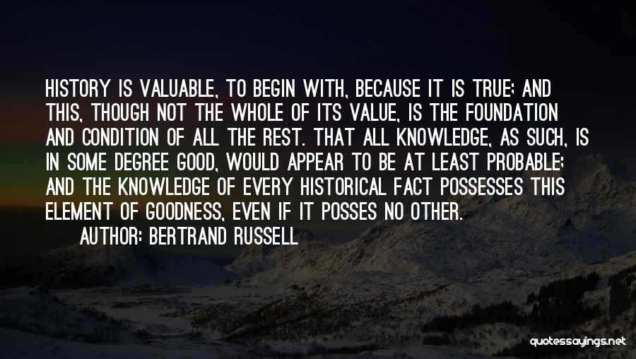 History And Knowledge Quotes By Bertrand Russell