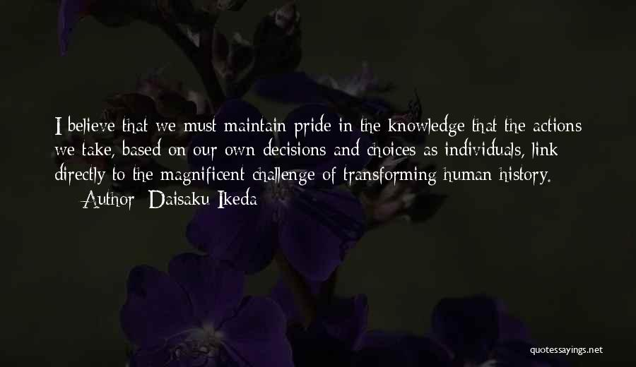 History And Knowledge Quotes By Daisaku Ikeda