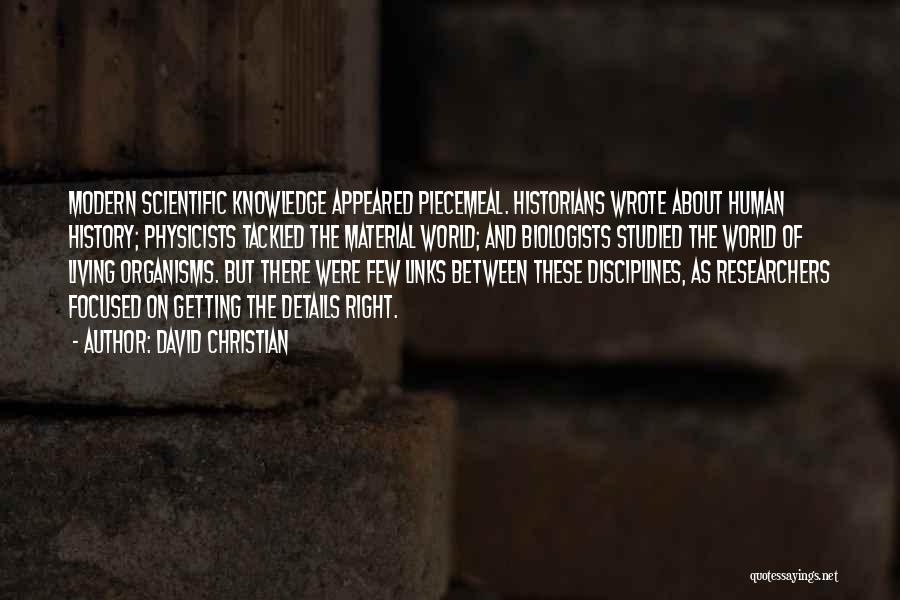 History And Knowledge Quotes By David Christian
