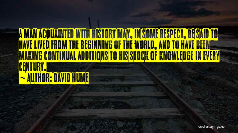 History And Knowledge Quotes By David Hume