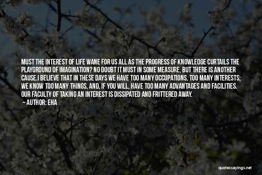 History And Knowledge Quotes By Eha