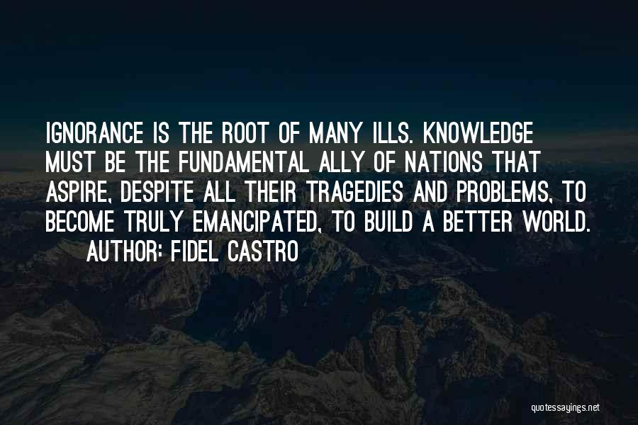 History And Knowledge Quotes By Fidel Castro