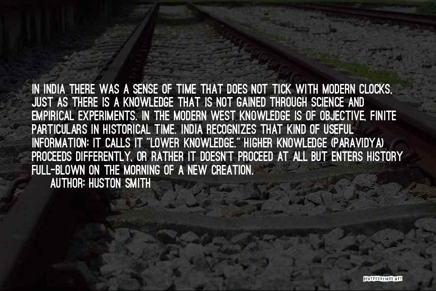 History And Knowledge Quotes By Huston Smith