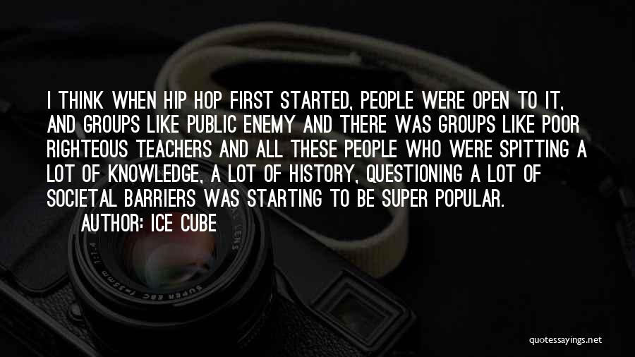 History And Knowledge Quotes By Ice Cube