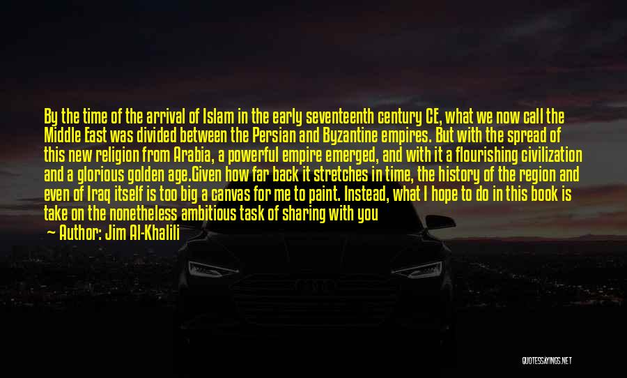 History And Knowledge Quotes By Jim Al-Khalili