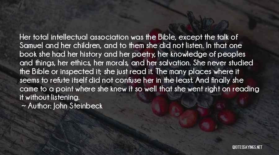 History And Knowledge Quotes By John Steinbeck