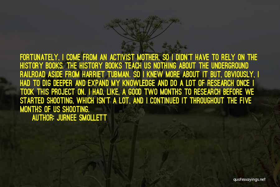 History And Knowledge Quotes By Jurnee Smollett