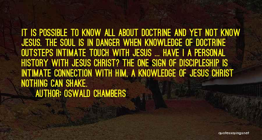History And Knowledge Quotes By Oswald Chambers
