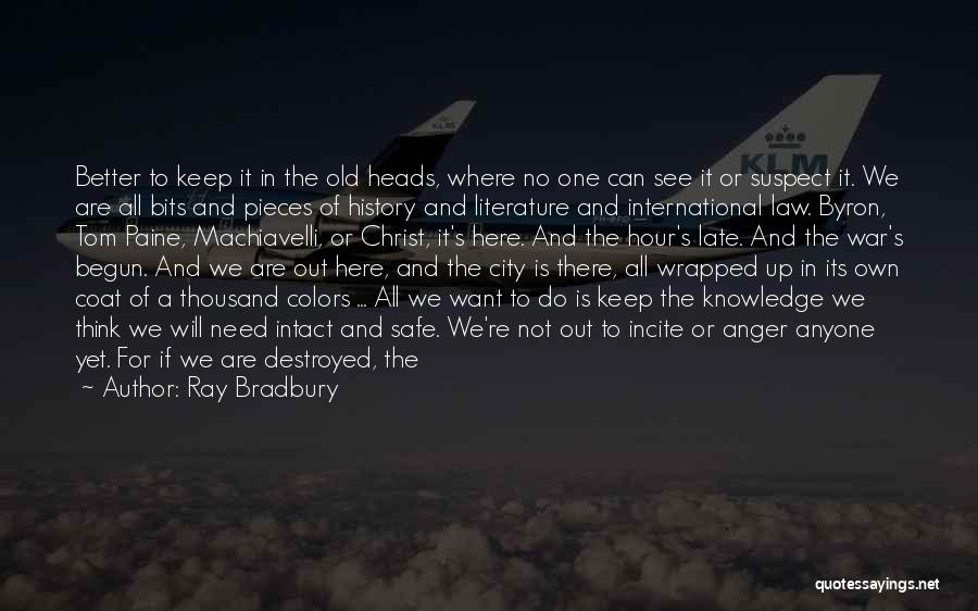 History And Knowledge Quotes By Ray Bradbury