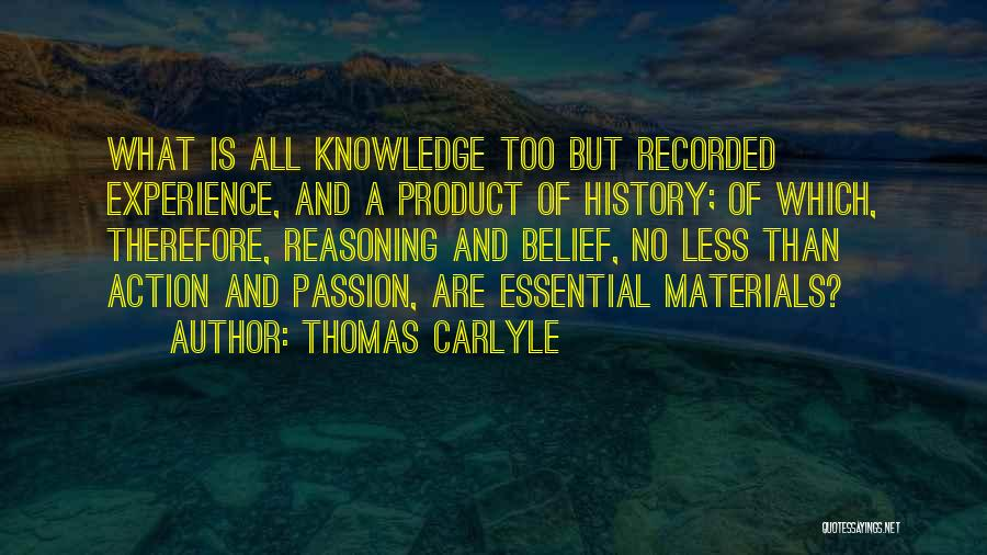 History And Knowledge Quotes By Thomas Carlyle
