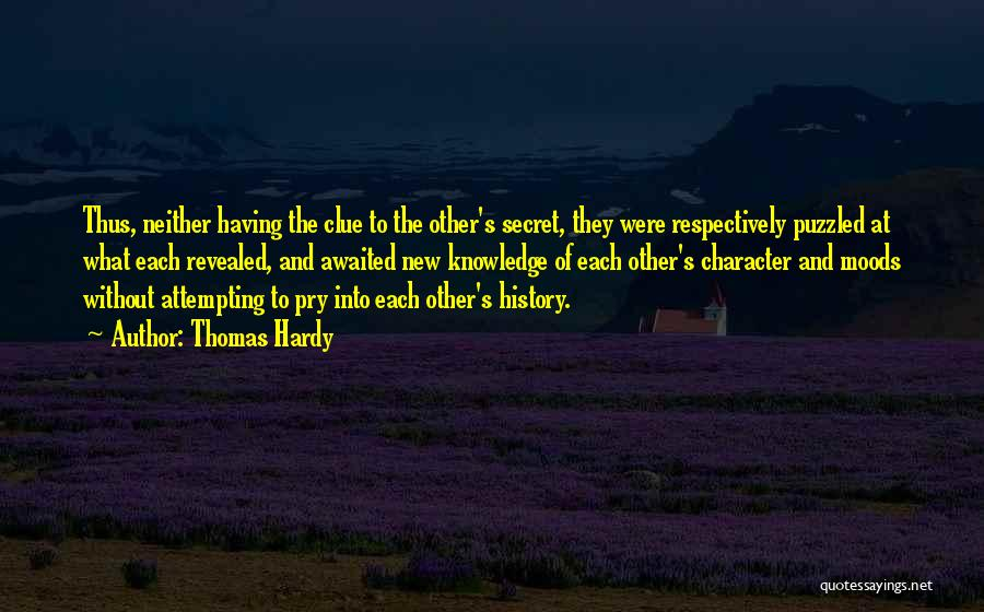 History And Knowledge Quotes By Thomas Hardy