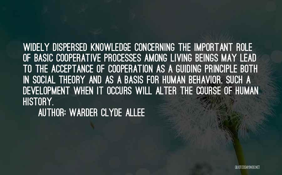 History And Knowledge Quotes By Warder Clyde Allee