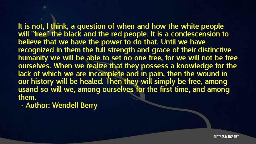 History And Knowledge Quotes By Wendell Berry