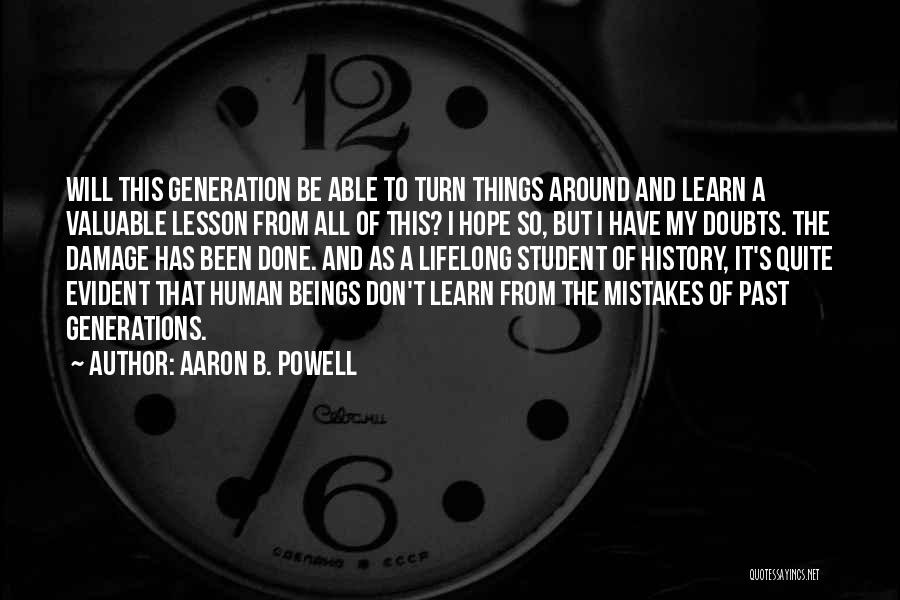 History And Learning Quotes By Aaron B. Powell