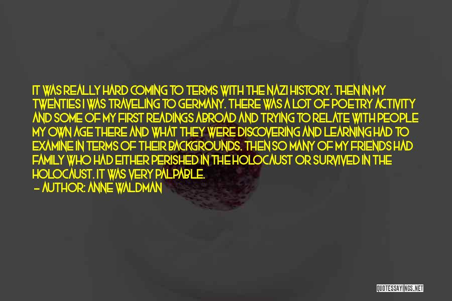 History And Learning Quotes By Anne Waldman