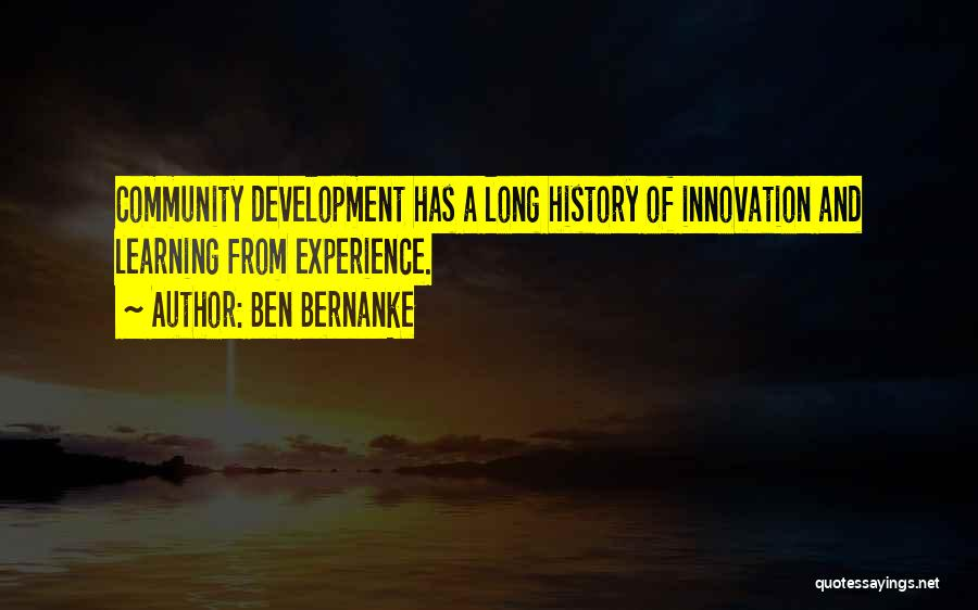 History And Learning Quotes By Ben Bernanke
