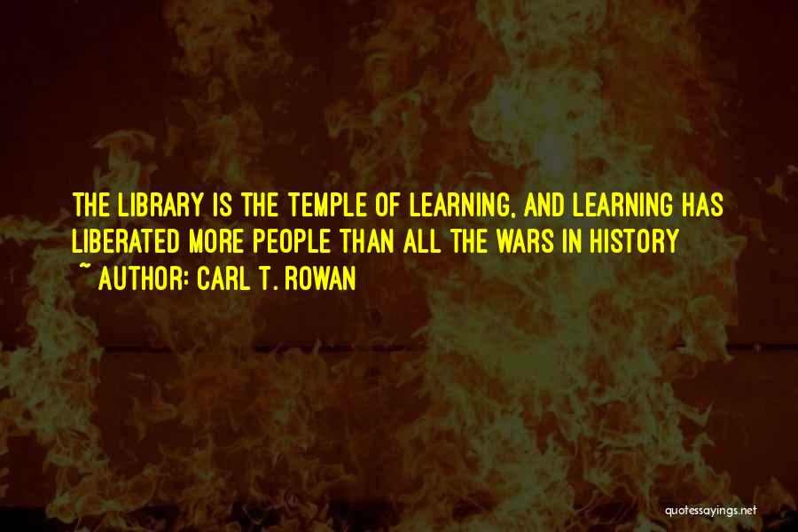 History And Learning Quotes By Carl T. Rowan