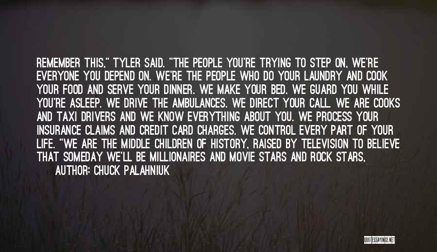 History And Learning Quotes By Chuck Palahniuk
