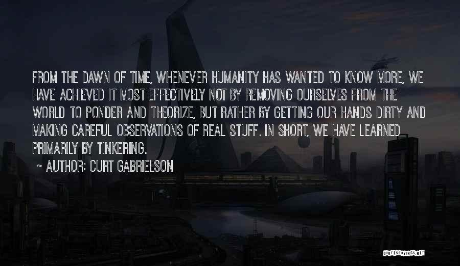 History And Learning Quotes By Curt Gabrielson