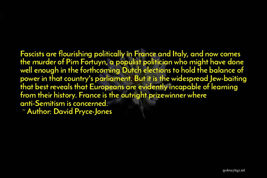 History And Learning Quotes By David Pryce-Jones