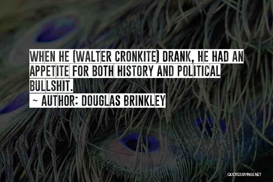 History And Learning Quotes By Douglas Brinkley