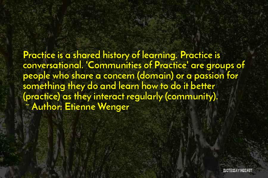 History And Learning Quotes By Etienne Wenger