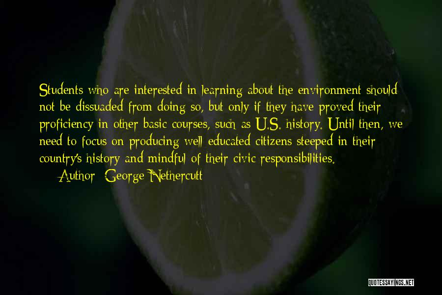 History And Learning Quotes By George Nethercutt