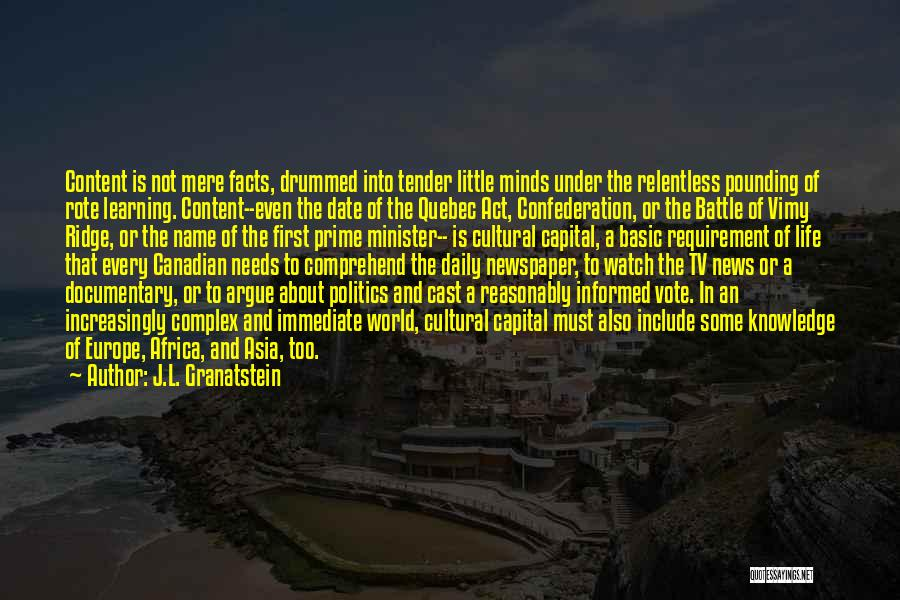 History And Learning Quotes By J.L. Granatstein