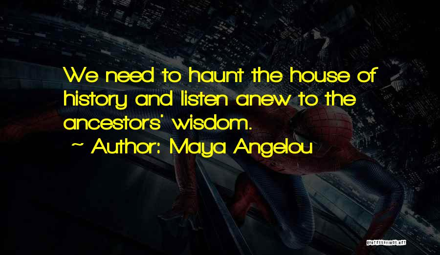 History And Learning Quotes By Maya Angelou
