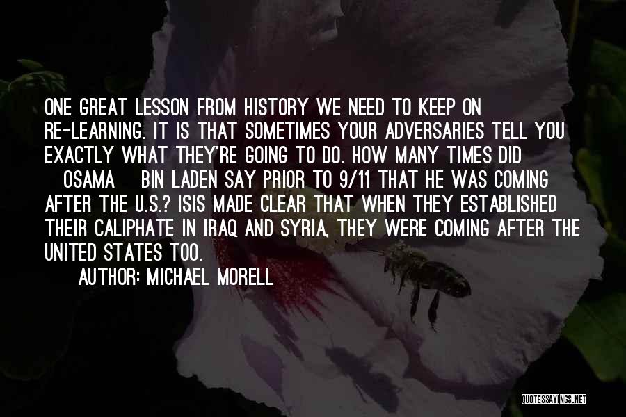 History And Learning Quotes By Michael Morell