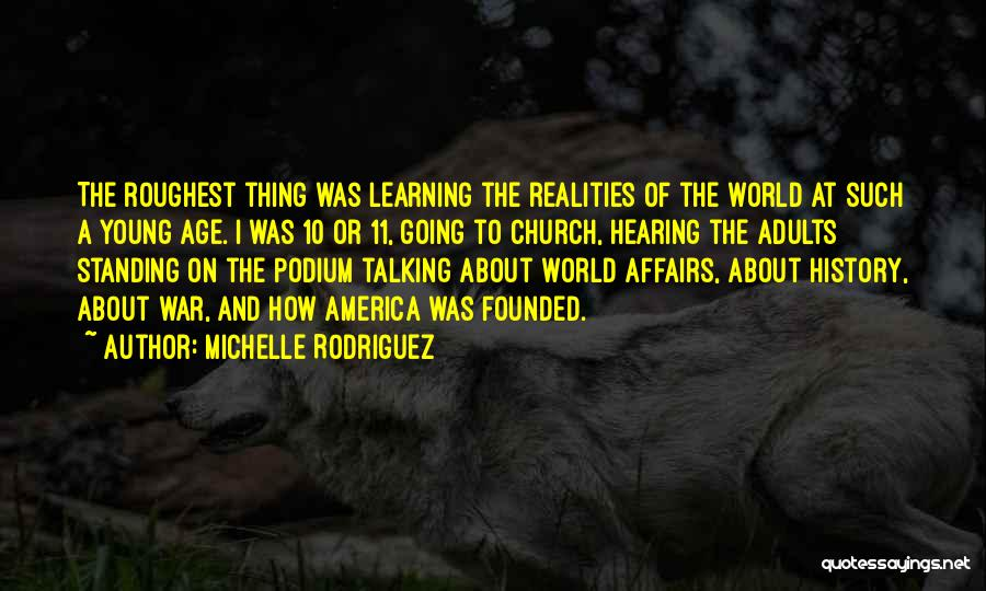 History And Learning Quotes By Michelle Rodriguez