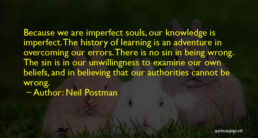 History And Learning Quotes By Neil Postman