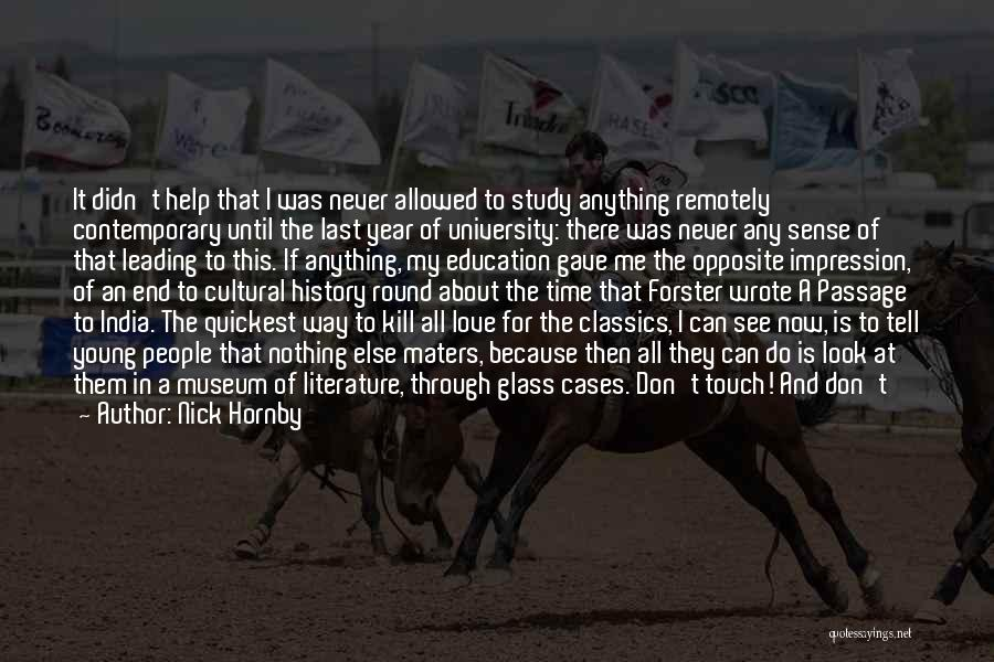 History And Learning Quotes By Nick Hornby