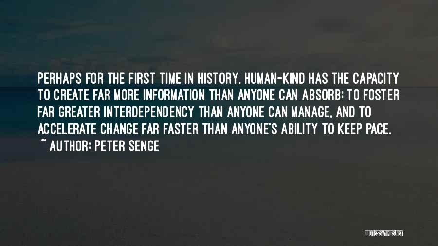 History And Learning Quotes By Peter Senge