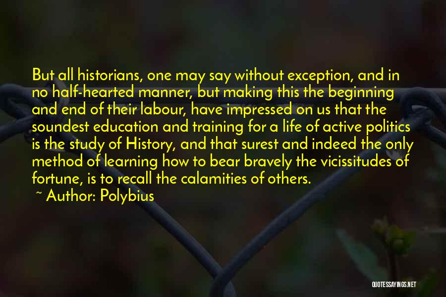 History And Learning Quotes By Polybius
