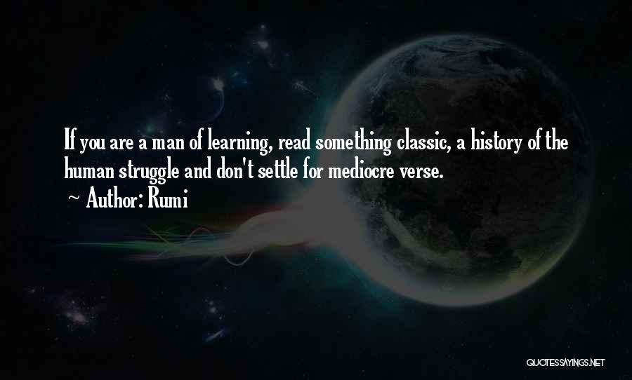 History And Learning Quotes By Rumi