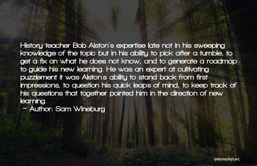 History And Learning Quotes By Sam Wineburg