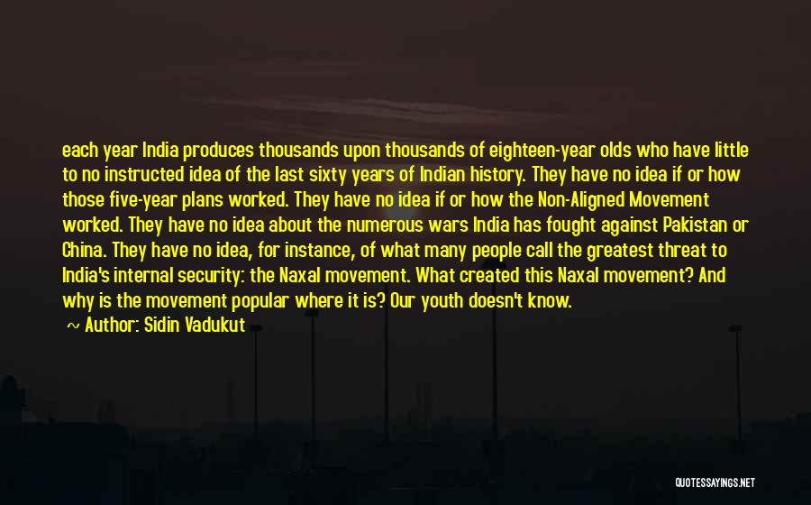 History And Learning Quotes By Sidin Vadukut