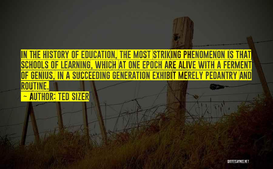 History And Learning Quotes By Ted Sizer