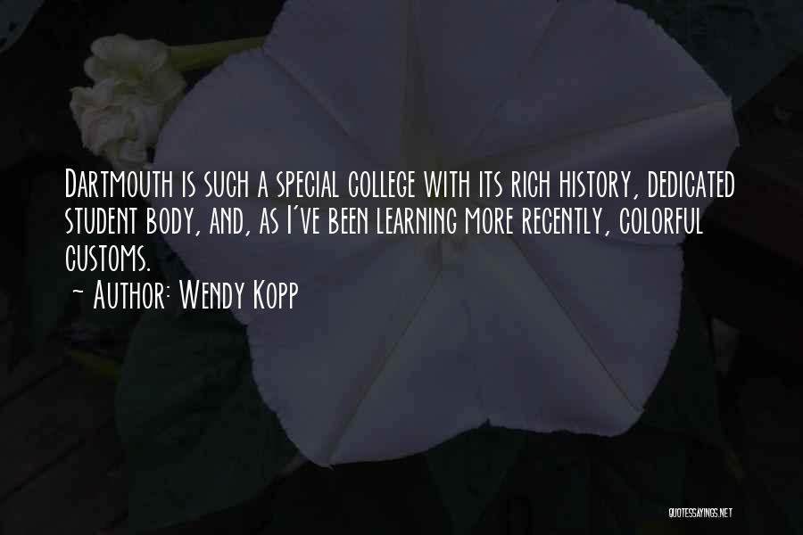 History And Learning Quotes By Wendy Kopp
