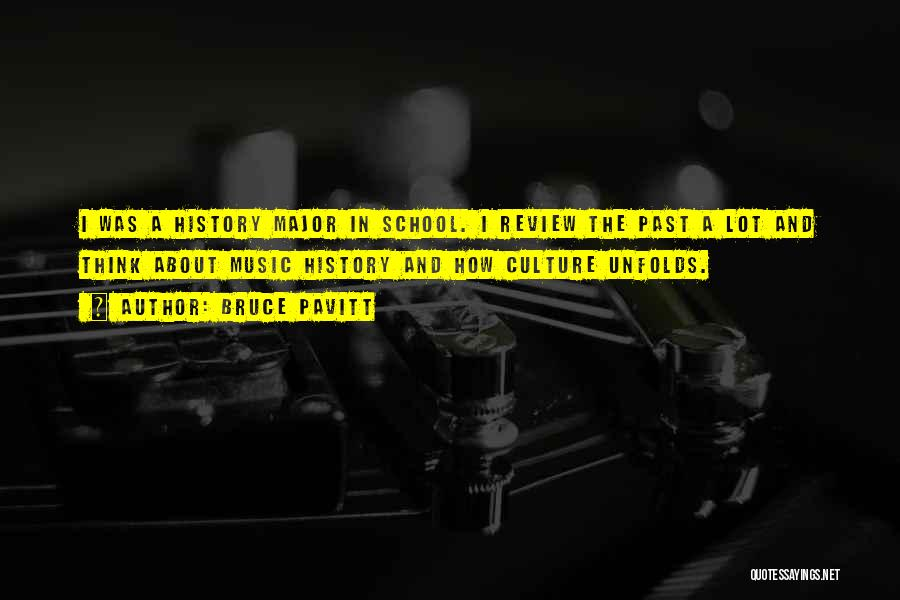 History And Music Quotes By Bruce Pavitt