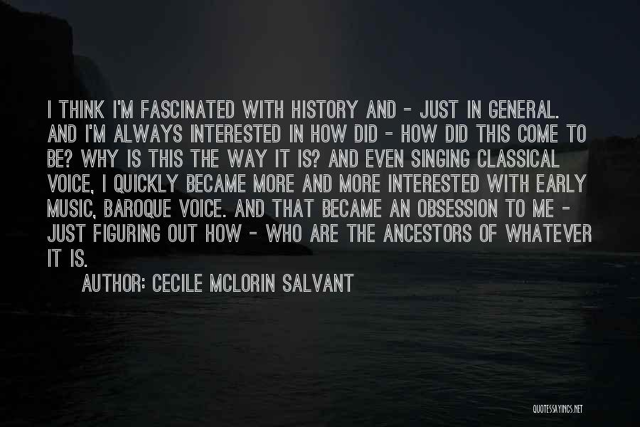 History And Music Quotes By Cecile McLorin Salvant