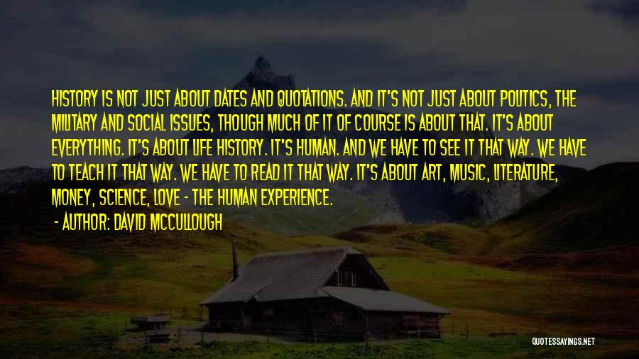 History And Music Quotes By David McCullough