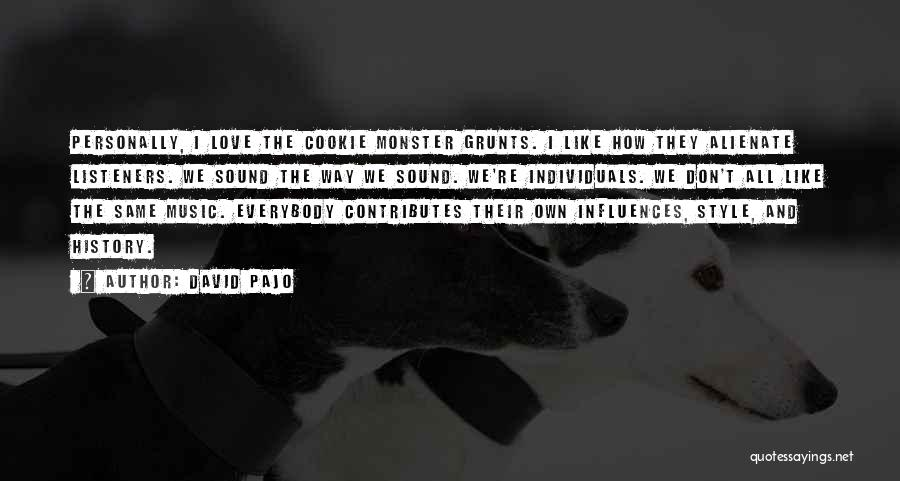 History And Music Quotes By David Pajo