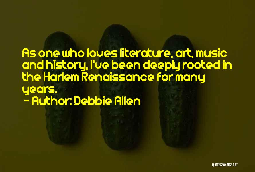 History And Music Quotes By Debbie Allen
