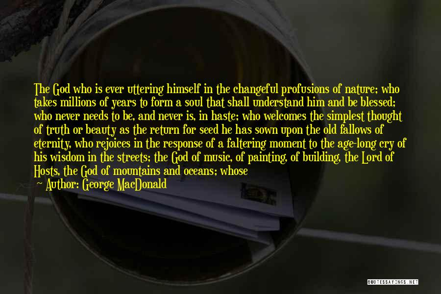 History And Music Quotes By George MacDonald